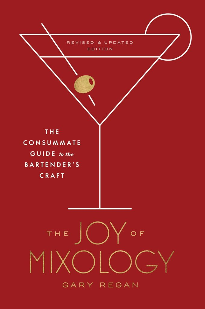 """Cocktail Mother's Day Gift Ideas - The cover of """"The Joy of Mixology"""" by Gary Regan"""
